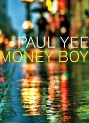 Money Boy ebook by Paul Yee