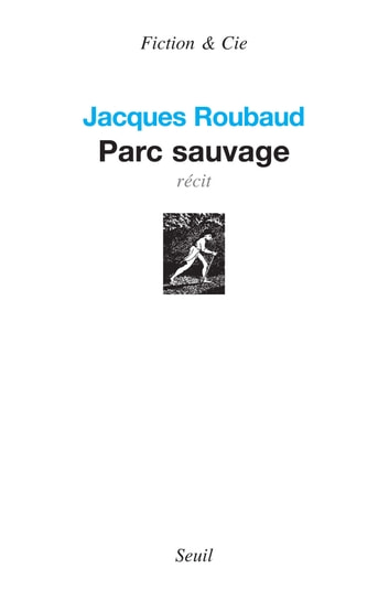 Parc sauvage eBook by Jacques Roubaud