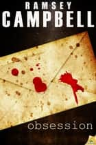 Obsession ebook by Ramsey Campbell