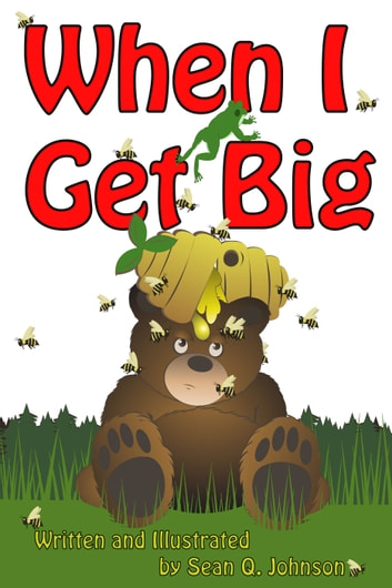 When I Get Big ebook by Sean  Quincy Johnson