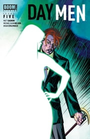 Day Men #5 ebook by Matt Gagnon,Michael Alan Nelson,Brian Stelfreeze