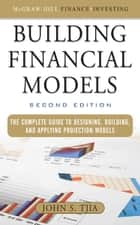 Building Financial Models ebook by John Tjia