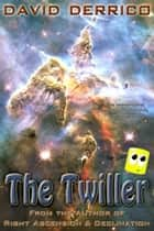 The Twiller ebook by David Derrico