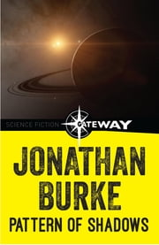 Pattern of Shadows ebook by Jonathan Burke