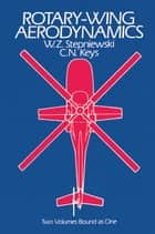 Rotary-Wing Aerodynamics ebook by W. Z. Stepniewski