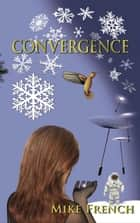 Convergence ebook by Mike French