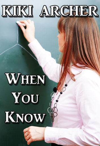 When You Know ebook by Kiki Archer