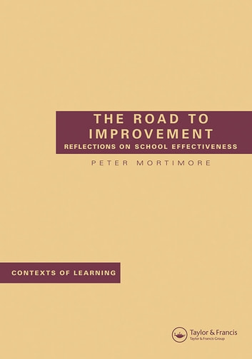 The Road to Improvement ebook by Peter Mortimore
