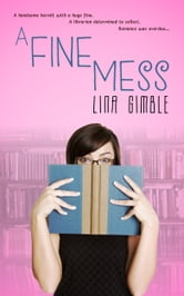 A Fine Mess ebook by Lina Gimble
