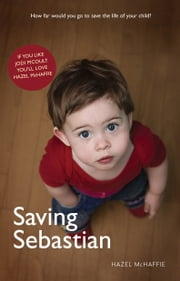 Saving Sebastian ebook by McHaffie, Hazel