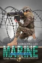 Marine: Outside the Wire ebook by Wicked Publishing