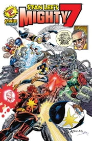 Stan Lee's Mighty 7 #1 ebook by Tony Blake, Paul Jackson, Stan Lee, Alex Saviuk, Bob Smith, John Workman, Tom Smith