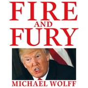Fire and Fury audiolibro by Michael Wolff