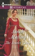 「The Scarlet Gown」(Sarah Mallory著)