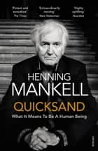 Quicksand ebook by Henning Mankell, Laurie Thompson