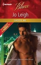 Choose Me ebook by Jo Leigh
