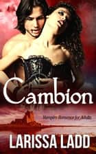 Cambion ebook by Larissa Ladd