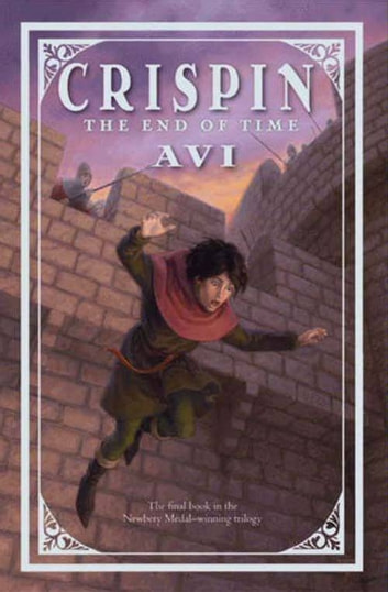 Crispin: The End of Time ebook by Avi