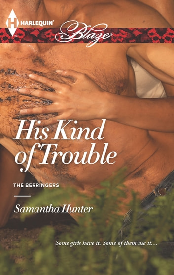 His Kind of Trouble ebook by Samantha Hunter