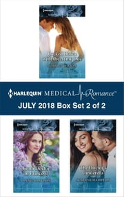 Harlequin Medical Romance July 2018 - Box Set 2 of 2 - Locked Down with the Army Doc\From Doctor to Princess?\The Doctor's Cinderella ebook by Scarlet Wilson, Annie Claydon, Susanne Hampton
