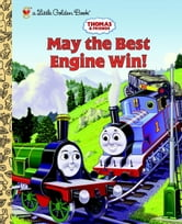 Thomas and Friends: May the Best Engine Win (Thomas & Friends) ebook by Rev. W. Awdry