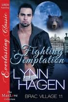 Fighting Temptation ebook by Lynn Hagen