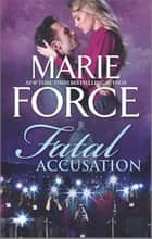 Fatal Accusation ebook by Marie Force