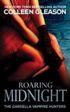 Roaring Midnight ebook by Colleen Gleason