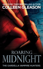 Roaring Midnight - Macey Book 1 ebook by Colleen Gleason