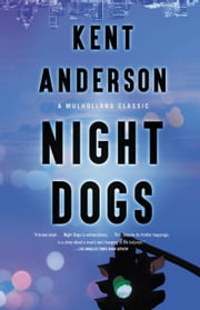 Night Dogs ebook by Kent Anderson