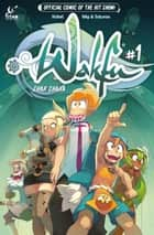 Wakfu #1 ebook by Kahel, Mig, Saturax
