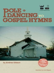 Pole Dancing to Gospel Hymns ebook by Gibson Andrea