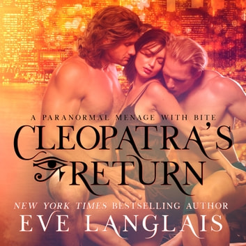 Cleopatra's Return audiobook by Eve Langlais