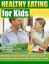 Healthy Eating for Kids ebook by Trevor Dumbleton