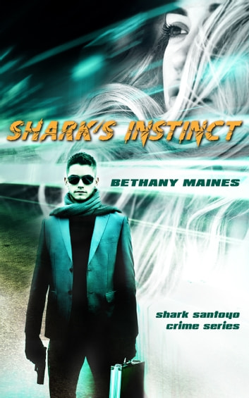 Shark's Instinct ebook by Bethany Maines