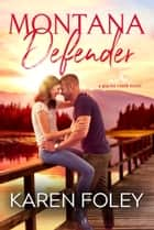 Montana Defender ebook by