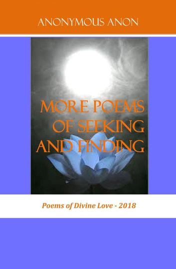 More Poems of Seeking and Finding