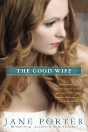 The Good Wife ebook by Jane Porter