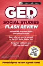 GED Test Social Studies Flash Review ebook by LearningExpress, LLC