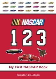 NASCAR 123 ebook by Christopher Jordan