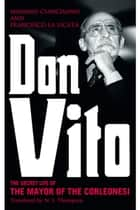 Don Vito ebook by Massimo Ciancimino,Francesco La Licata,N.S. Thompson