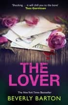 The Lover ebook by Beverly Barton