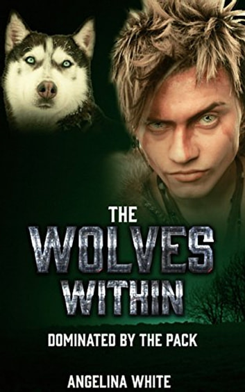 The Wolves Within - Paranormal BBW BWWM Shifter Erotica ebook by Angelina White