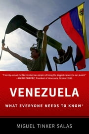 Venezuela: What Everyone Needs to KnowRG ebook by Miguel Tinker Salas