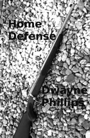 Home Defense ebook by Dwayne Phillips