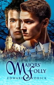 Majors' Folly ebook by Edward Kendrick