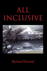 All Inclusive ebook by Richard Howard