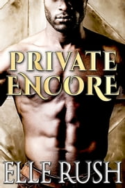 Private Encore ebook by Elle Rush