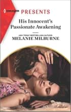 His Innocent's Passionate Awakening ebook by Melanie Milburne
