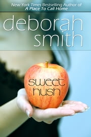 Sweet Hush ebook by Deborah Smith